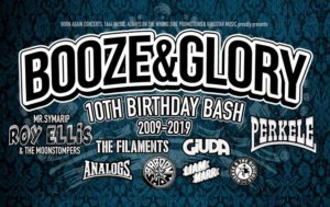 Booze & Glory - 10th Birthday Bash @ Electric Ballroom, Camden - 2nd November 2019