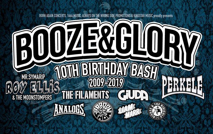 Booze & Glory 10th Birthday Bash